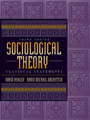 Sociological Theory: Classical Statements 9780205271573