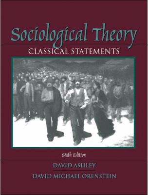 Sociological Theory: Classical Statements 9780205381302