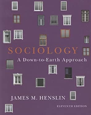Sociology: A Down-To-Earth Approach 9780205242603