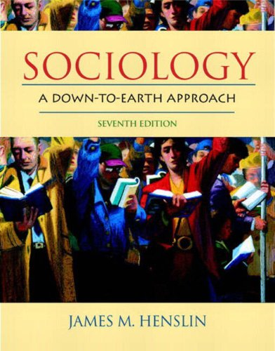 Sociology: A Down-To-Earth Approach 9780205407354