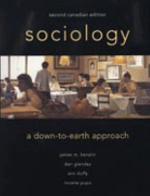 Sociology: A Down-to-Earth Approach, Canadian Edition 9780205336050