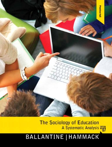 The Sociology of Education: A Systematic Analysis 9780205800919