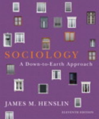 Sociology with Access Code: A Down-To-Earth Approach 9780205252282