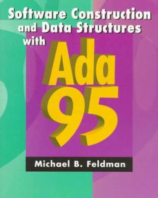 Software Construction and Data Structures with ADA 95 9780201887952