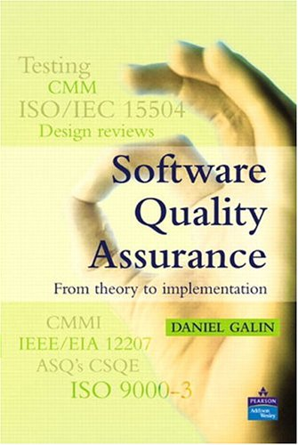 Software Quality Assurance: From Theory to Implementation 9780201709452