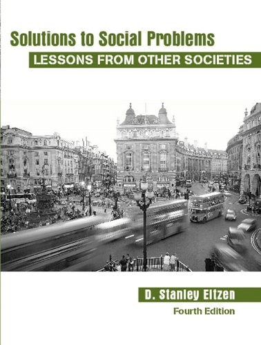 Solutions to Social Problems: Lessons from Other Societies 9780205482436