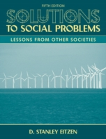 Solutions to Social Problems: Lessons from Other Societies 9780205698349