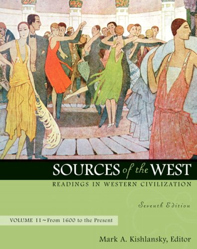 Sources of the West, Volume II: Readings in Western Civilization: From 1600 to the Present 9780205568406