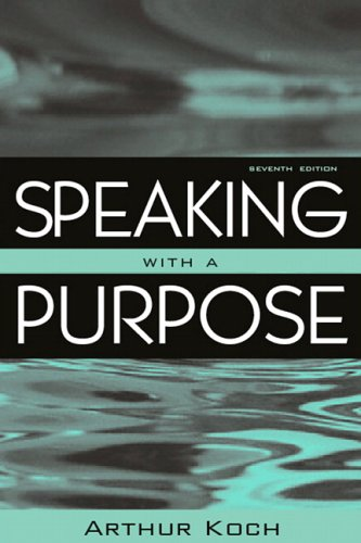 Speaking with a Purpose 9780205467044