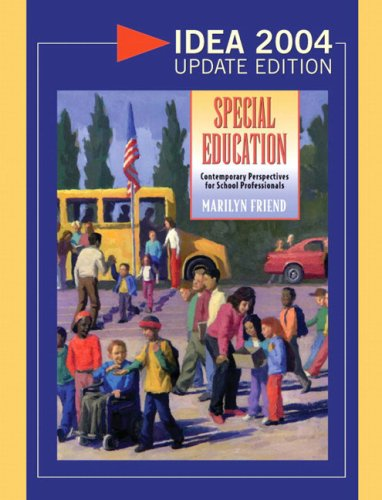Special Education: Contemporary Perspectives for School Professionals 9780205470358