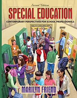 Special Education: Contemporary Perspectives for School Professionals 9780205505319