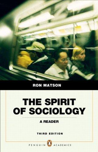 The Spirit of Sociology: A Reader 9780205762880