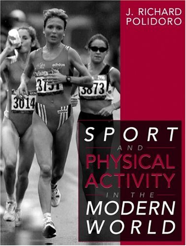 Sport and Physical Activity in the Modern World 9780205271580