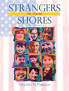 Strangers to These Shores: Race and Ethnic Relations in the United States 9780205585571