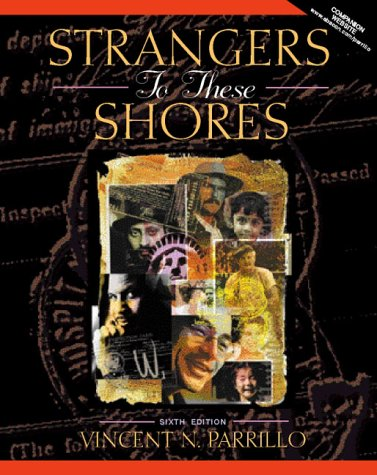 Strangers to These Shores: Race and Ethnic Relations in the United States 9780205293322