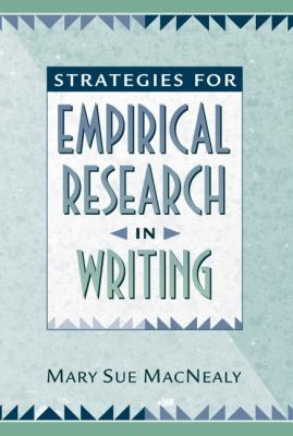 Strategies for Empirical Research in Writing 9780205272532