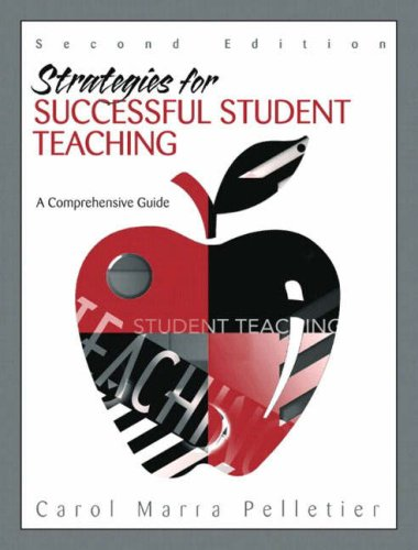 Strategies for Successful Student Teaching: A Comprehensive Guide 9780205396825