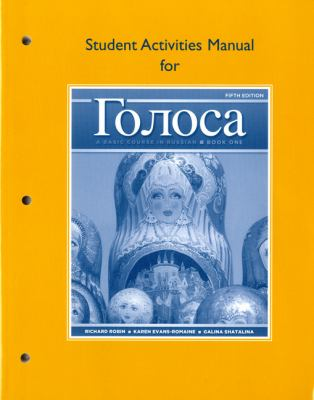 Student Activities Manual for Golosa: A Basic Course in Russian, Book One 9780205748761