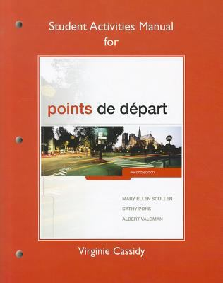 Student Activities Manual for Points de D?part 9780205796274