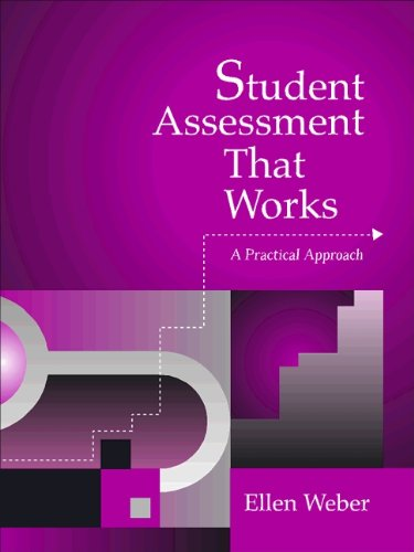Student Assessment That Works: A Practical Approach 9780205282715