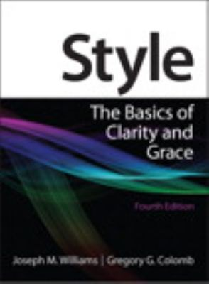 Style: The Basics of Clarity and Grace 9780205830763