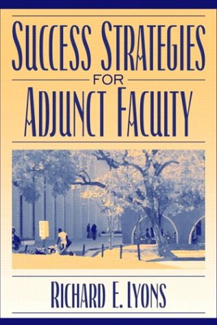 Success Strategies for Adjunct Faculty 9780205360178