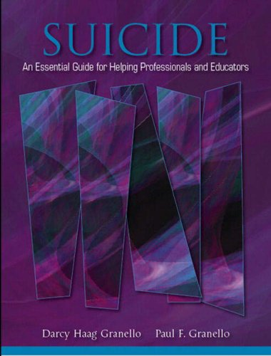 Suicide: An Essential Guide for Helping Professionals and Educators 9780205386734