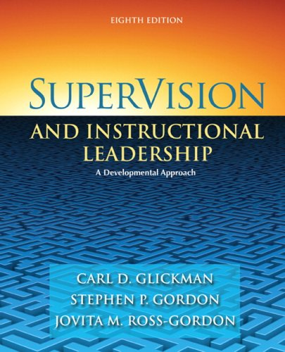 SuperVision and Instructional Leadership: A Developmental Approach 9780205625031