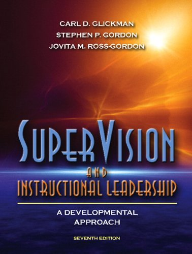 Supervision and Instructional Leadership: A Developmental Approach 9780205489534