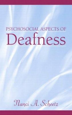 Psychosocial Aspects of Deafness 9780205343478