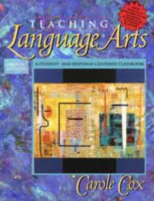 Supplement: Teaching Language Arts: A Student- And Response-Centered Classroom (Book Alone) - Teaching Language Arts: A Student- A 9780205355501