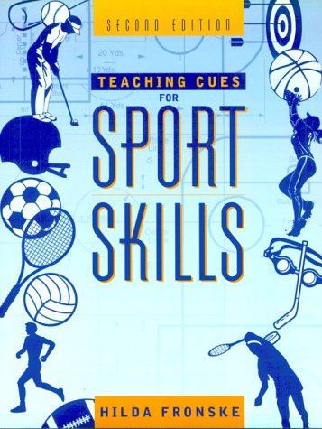 Teaching Cues for Sport Skills 9780205327522
