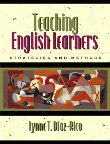 Teaching English Learners: Strategies and Methods [With Access Code] 9780205463725