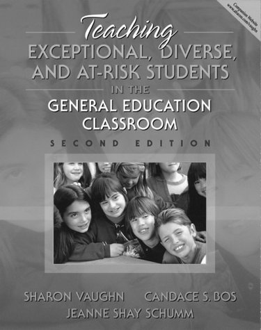 Teaching Exceptional, Diverse, and At-Risk Students in the General Education Classroom 9780205306206