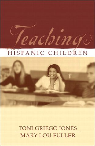 Teaching Hispanic Children 9780205325306