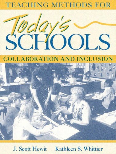 Teaching Methods for Today's Schools: Collaborative and Inclusion