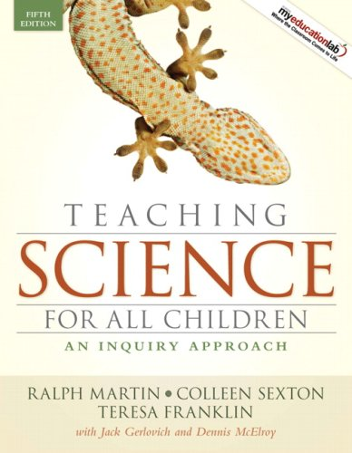 Teaching Science for All Children: An Inquiry Approach 9780205594917