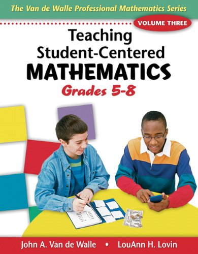 Teaching Student-Centered Mathematics: Grades 5-8 9780205417971