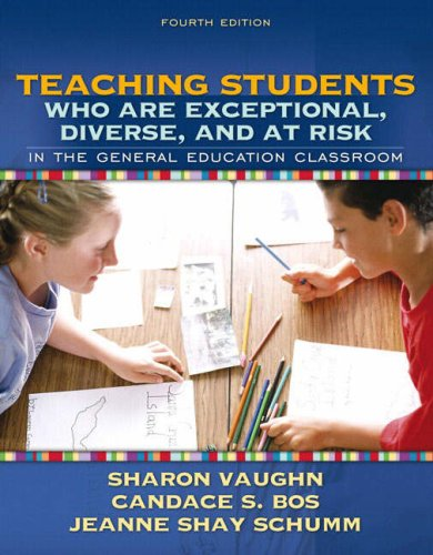 Teaching Students Who Are Exceptional, Diverse, and at Risk in the General Education Classroom 9780205407736