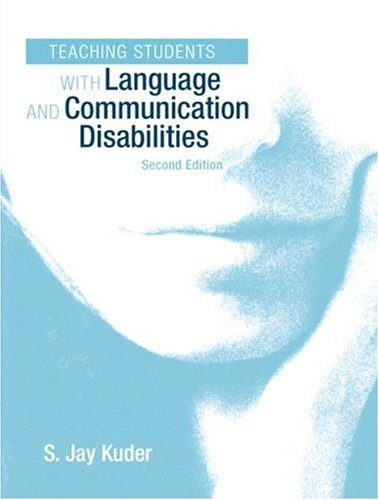 Teaching Students with Language and Communication Disabilities 9780205343300