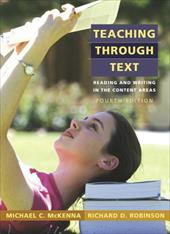 Teaching Through Text: Reading and Writing in the Content Areas 627425