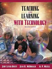 Teaching and Learning with Technology [With CD (Audio)] 626964