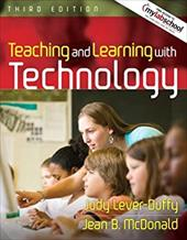 Teaching and Learning with Technology [With Free Access to Mylabschool]