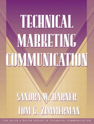 Technical Marketing Communication [Part of the Allyn & Bacon Series in Technical Communication] [With CDROM] 9780205324446