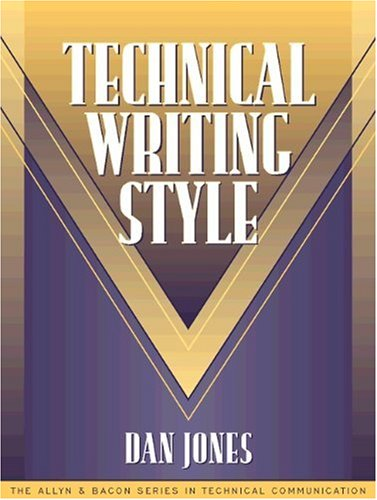 Technical Writing Style (Part of the Allyn & Bacon Series in Technical Communication) 9780205197224