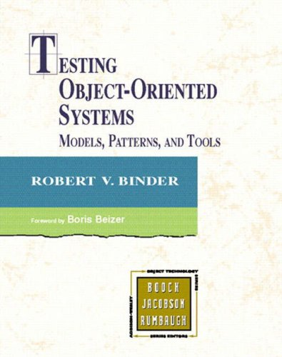 Testing Object-Oriented Systems: Models, Patterns, and Tools 9780201809381
