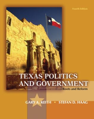 Texas Politics and Government: Roots and Reform 9780205078639