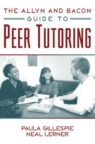 The Allyn & Bacon Guide to Peer Tutoring 9780205297665