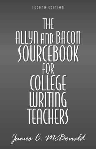 The Allyn & Bacon Sourcebook for College Writing Teachers 9780205316038
