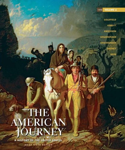 The American Journey: A History of the United States, Brief Edition, Volume 1 9780205245963